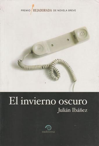 El invierno oscuro - Ibáñez, Julián