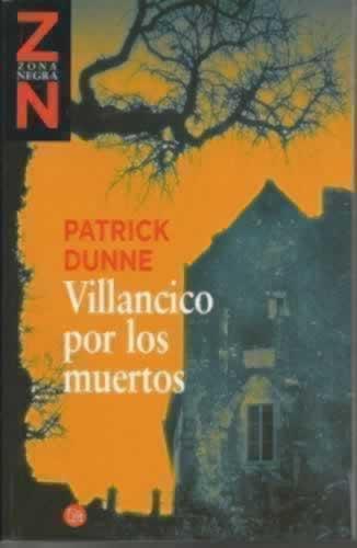 VILLANCICO POR LOS MUERTOS - Dunne, Patrick