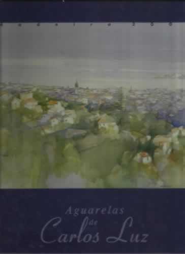 AGUARELAS DE CARLOS LUZ - VV. AA.
