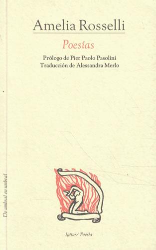 POESÍAS - Rosselli, Amelia
