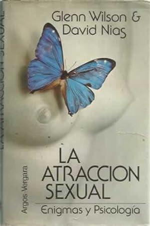 La atracción sexual. Enigma sy Psicología: Wilson, Glenn/ Nias,