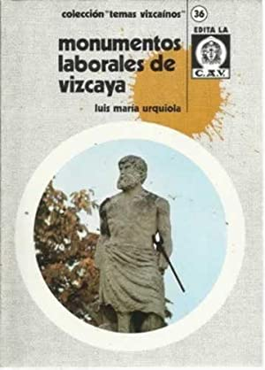 Monumentos laborales de Vizcaya: Urquiola, Luis María