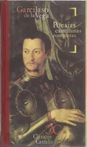 Poesías castellanas completas: De la Vega,