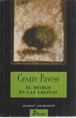 EL DIABLO EN LAS COLINAS: PAVESE, Cesare