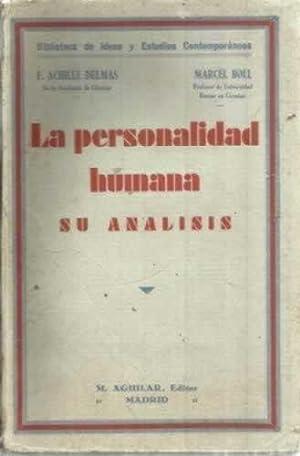 La personalidad humana, su analisis: Achille Delmas, F