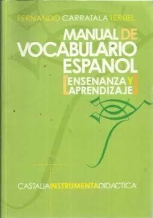 Manual de vocabulario español. Enseñanza y aprendizaje: Carratalá Teruel, Fernando