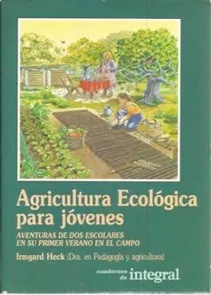 Agricultura ecológica para jóvenes: Heck, Irmgard