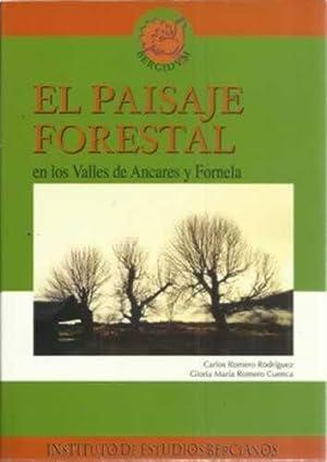 El paisaje forestal en los Valles de: Romero Rodríguez, Carlos