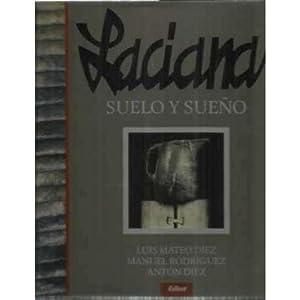 LACIANA SUELO Y SUEÑO: DÍEZ, Luis Mateo