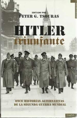 Hitler triunfante: G. Tsouras, Peter