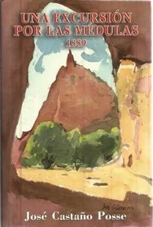 Una excursión por las Médulas 1889: Castaño Posse, José