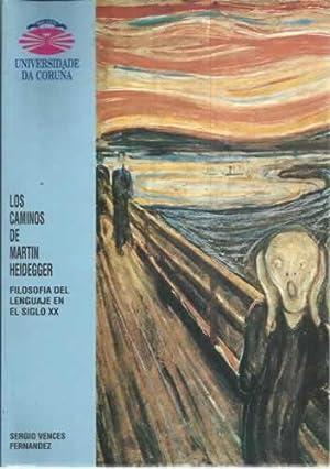 Los caminos de Martin Heidegger: Vences Fernandez, Sergio