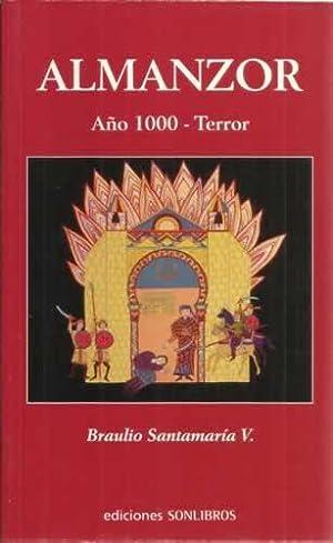 Almanzor. Año 1000 -Terror: Santamaría V, Braulio