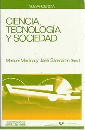Ciencia, tecnología y sociedad: Medina, Manuel/ Sanmartín,