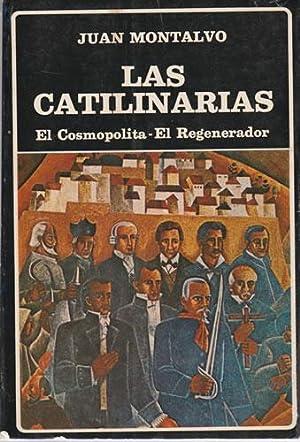 Las catilinarias: Montalvo. Juan