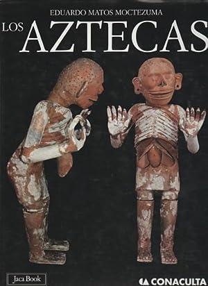 Los aztecas: Matos Moctezuma. Eduardo