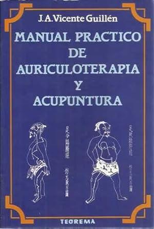 Manual práctico de auriculoterapia y acupuntura: Guillén, J.A Vicente