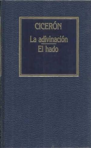 La adivinación / El hado: Cicerón