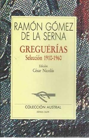 Gueguerías. Selección 1910-1960: Gómez de la Serna, Ramón