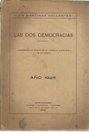Las dos democracias: Martínez Collantes, Luis