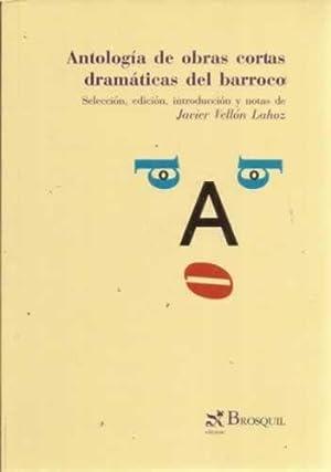 Antología de obras cortas dramáticas del barroco: Vellón Lahoz, Javier