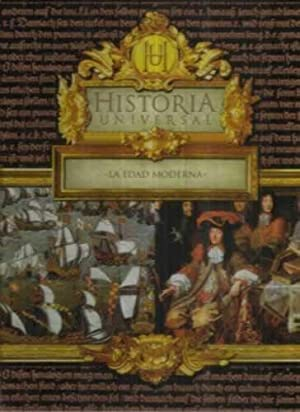 Historia Universal. La Edad Moderna: VV.AA