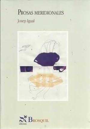 Prosas meridionales: Igual, Josep