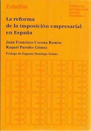 La reforma de la imposición empresarial en: Corona Ramón, Juan