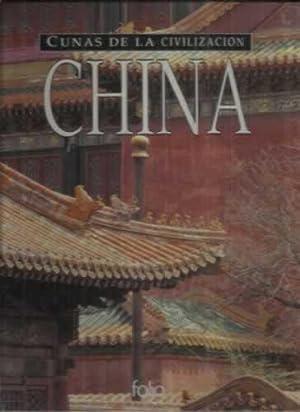 Cunas de la civilización: China: VV.AA