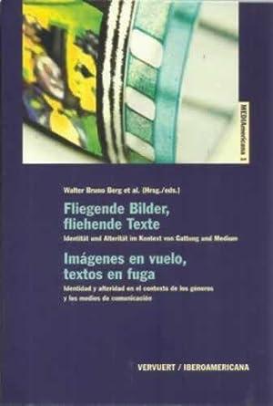 Imágenes en vuelo, textos en fuga. Identidad: Berg, Walter Bruno