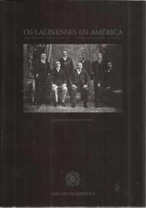 Os Lalinenses en América. Proxectos educativos e organización escolar: Malheiro ...