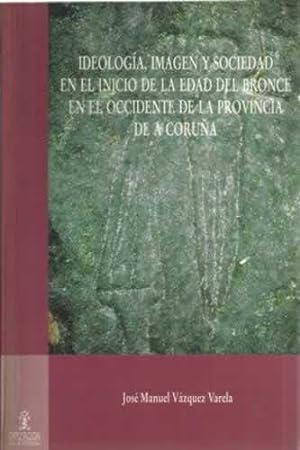 Ideología, imagen y sociedad en el inicio: Vázquez Varela, José