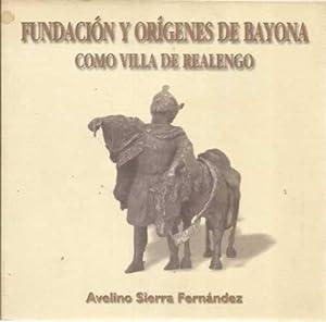 Fundación y orígenes de Bayona como villa de Realengo: Sierra Fernández, Avelino