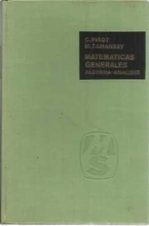 Matemáticas generales. Algebra-Analisis: Pisot, C /