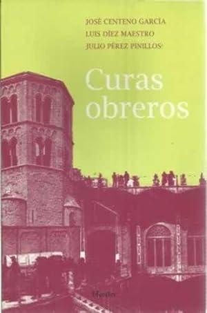 Curas obreros: Centeno García, José