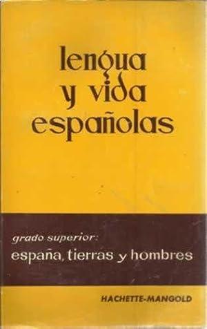 Lengua y vida españolas: España, tierras y: Mangold, Walter /