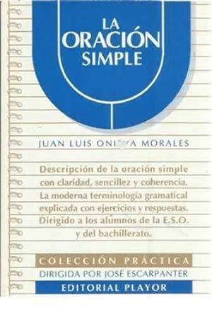 La oración simple: Onieva Morales, Juan