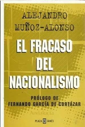 El fracaso del nacionalismo: Muñoz-Alonso, Alejandro