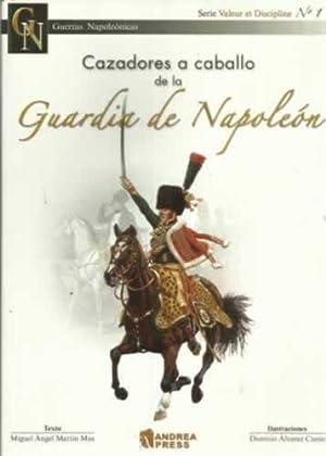 Cazadores a caballo de la Guardia de: Martín Mas, Miguel