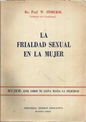 La frialdad sexual en la mujer: Stoeckel, W