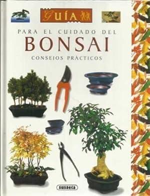 Guía para el cuidado del Bonsai. Consejos prácticos: Nessmann, Jean-Daniel