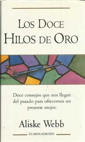 LOS DOCE HILOS DE ORO: WEBB, Aliske