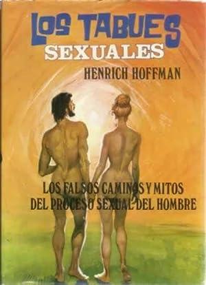 Los tabues sexuales. Los falsos caminos y: Hoffman, Henrich