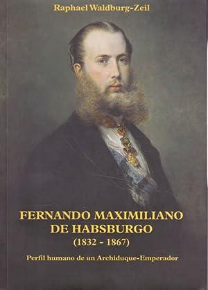 Fernando Maximiliano de Habsburgo 1832-1867: Waldburg-Zeil, Raphael