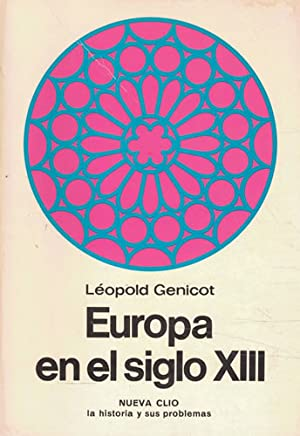 EUROPA EN EL SIGLO XIII: Genicot, Léopold