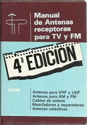 Manual de antenas receptoras para TV y: Ruiz Vassallo, Francisco