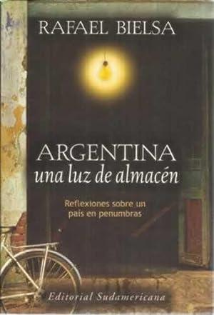 Argentina, una luz de almacén: Bielsa, Rafael