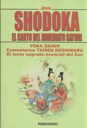 SHODOKA. El canto del inmediato Satori: DAISHI, Yoka