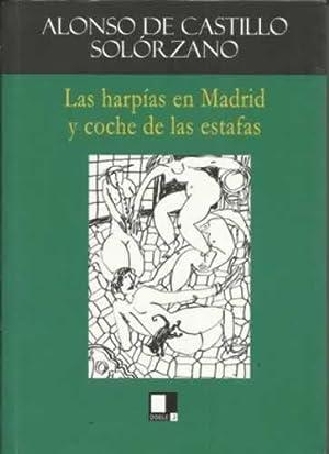 LAS HARPÍAS EN MADRID Y COCHE DE: de Castillo Solórzano,