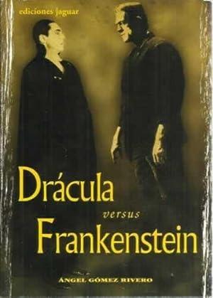 Drácula versus Frankenstein: Gomez Rivero, Ángel
